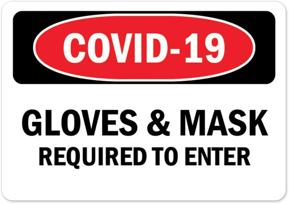 New York Mall Public Safety Sign - COVID-19 Gloves to Max 73% OFF Required Mask Enter