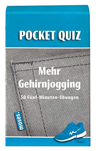 Pocket Quiz Mehr Gehirnjogging: 50 Fünf-Minuten-Übungen (Pocket Quiz / Ab 12 Jahre /Erwachsene)