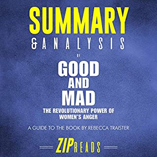 Summary & Analysis of Good and Mad: The Revolutionary Power of Women's Anger audiobook cover art