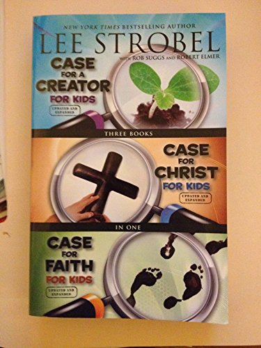 Case for a Creator for Kids/ Case for Christ for Kids/ Case for Faith for Kids - 3 Books in 1