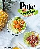 Poke - 25 recettes de poissons marinés venues d'Hawaï