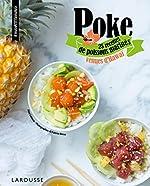 Poke - 25 recettes de poissons marinés venues d'Hawaï d'Anne Loiseau