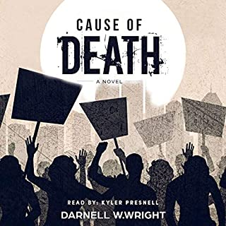Cause of Death     Deadly Chicago              Written by:                                                                                                                                 Darnell W. Wright                               Narrated by:                                                                                                                                 Kyler Presnell                      Length: 6 hrs and 39 mins     Not rated yet     Overall 0.0