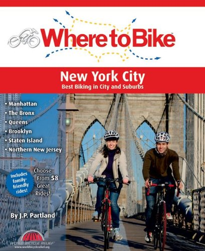 Image OfWhere To Bike New York City: Manhattan, The Bronx, Queens, Brooklyn, Staten Island, Northern New Jersey