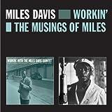 Davis,Miles: Workin'+the Musings of Miles (Audio CD (Remastered))