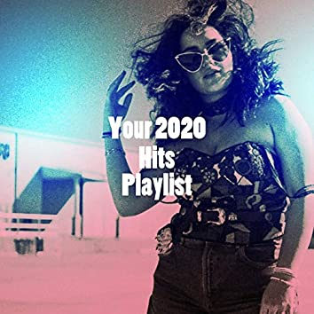 Your 2020 Hits Playlist