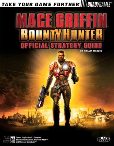 Mace Griffin? Bounty Hunter Official Strategy Guide