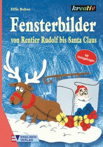 Fensterbilder von Rentier Rudolf bis Santa Claus
