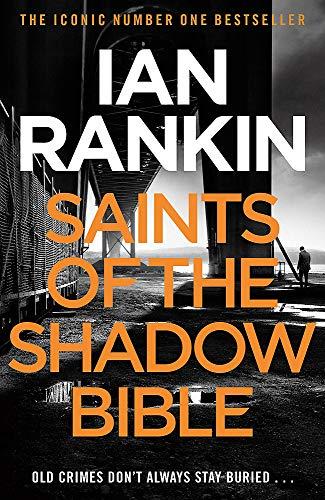 Saints of the Shadow Bible (A Rebus Novel)