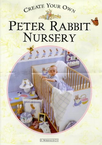 Download Create Your Own Peter Rabbit Nursery 0723244871