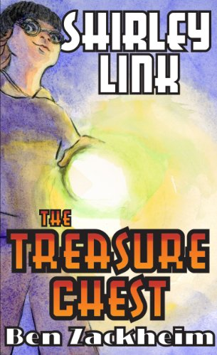 Book: Shirley Link & The Treasure Chest by Ben Zackheim
