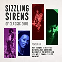 Sizzling Sirens of Classic Soul