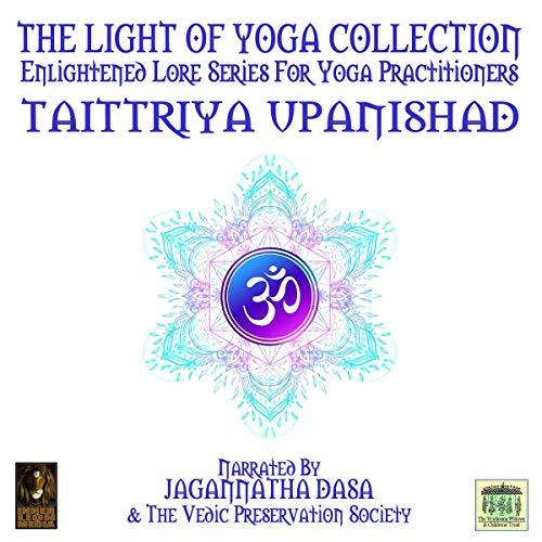 The Light of Yoga Collection - Taittriya Upanishad cover art
