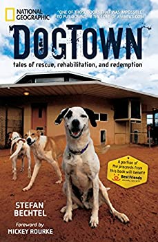 Paperback DogTown: Tales of Rescue, Rehabilitation, and Redemption Book