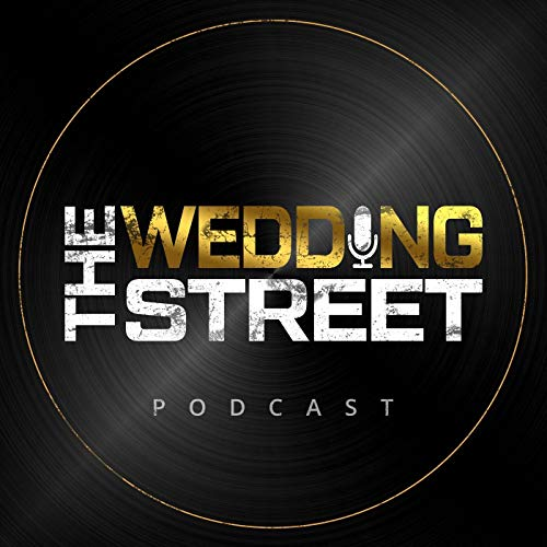 The Wedding Street Podcast  By  cover art