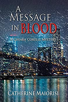 A Message in Blood  A Chiara Corelli Mystery 3