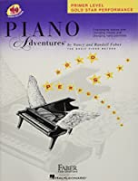 Piano Adventures: Primer Level, Gold Star Performance (Faber Piano Adventures)