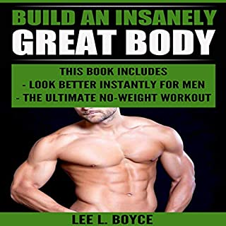 Build an Insanely Great Body audiobook cover art