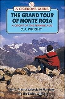 The Grand Tour of Monte Rosa: Valle Della Sesia to Martigny (Via the Swiss Valleys) (Cicerone Guide) (Vol 2)