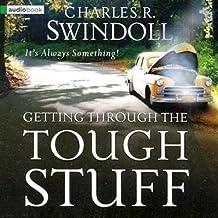 Getting Through the Tough Stuff: It's Always Something!