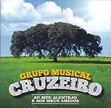 Grupo Musical Cruzeiro - O Meu Alentejo E Aos Meus Amigos [CD] 2017