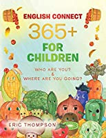 English Connect 365+ for Children: Who Are You? & Where Are You Going?