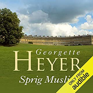 Sprig Muslin                   By:                                                                                                                                 Georgette Heyer                               Narrated by:                                                                                                                                 Sian Phillips                      Length: 10 hrs and 2 mins     222 ratings     Overall 4.5