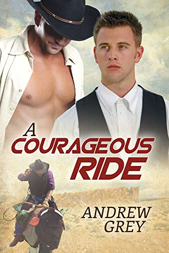A Courageous Ride (The Bullriders)