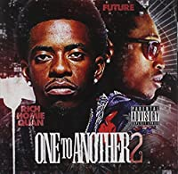 One to Another 2 by Rich Homie Quan (2014-05-03)