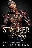 Stalker Daddy (Villain Daddies Book 6)