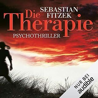 Die Therapie                   Autor:                                                                                                                                 Sebastian Fitzek                               Sprecher:                                                                                                                                 Simon Jäger                      Spieldauer: 6 Std. und 3 Min.     6.490 Bewertungen     Gesamt 4,5