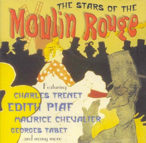 Stars of Moulin Rouge
