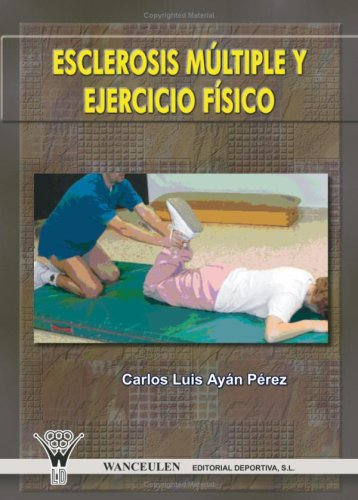 Esclerosis Múltiple Y Ejercicio Físico