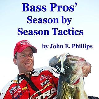 Bass Pros' Season by Season Tactics audiobook cover art