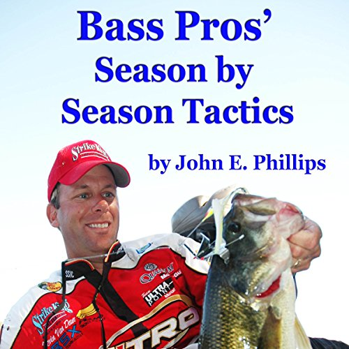 Bass Pros' Season by Season Tactics audiobook cover art