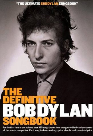 The Definitive Bob Dylan Songbook Small Format