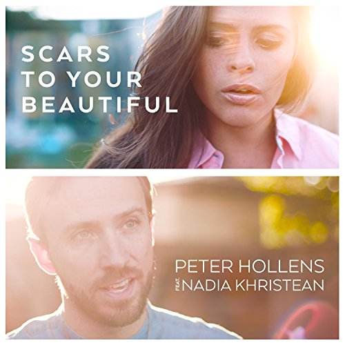 Scars to Your Beautiful (feat. Nadia Khristean)