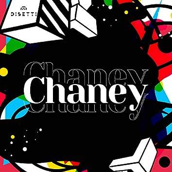 Chaney Chaney Chaney
