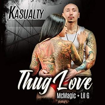 Thug Love (feat. MC Magic & Lil G)