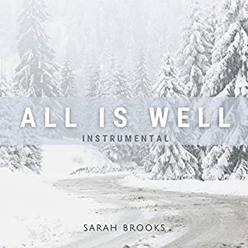 All Is Well (Instrumental)