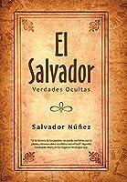 El Salvador: Verdades Ocultas
