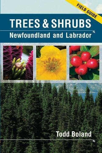 Compare Textbook Prices for Trees and Shrubs of Newfoundland and Labrador: Field Guide 0 Edition ISBN 9780986537646 by Boland, Todd
