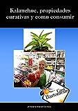 Kalanchoe, propiedades curativas y como consumir: Descripción de la planta kalanchoe daigremontiana, propiedades curativas y diferentes maneras de consumir. (Casa Bartomeus nº 8)