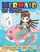 My little Mermaid Coloring Book For Kids Ages 4-8: Little easy cute Mermaid coloring activity book for kids from 4 to 8 years old girls and boys simple pictures