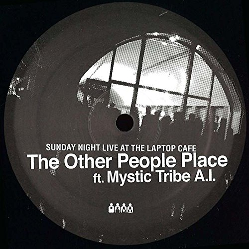 The Other People Place ft. Mystic Tribe A.I. - Sunday Night Live At The Laptop Cafe - Clone Aqualung Series - CAL010C#27