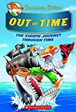 Out of Time (Geronimo Stilton Journey Through Time #8) (8)