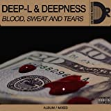 Blood, Sweat and Tears [Explicit]
