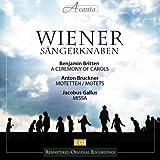 Wiener Sängerknaben (A Ceremony of Carols, op. 28; Bruckner- Motetten; Motetten alter Meister)
