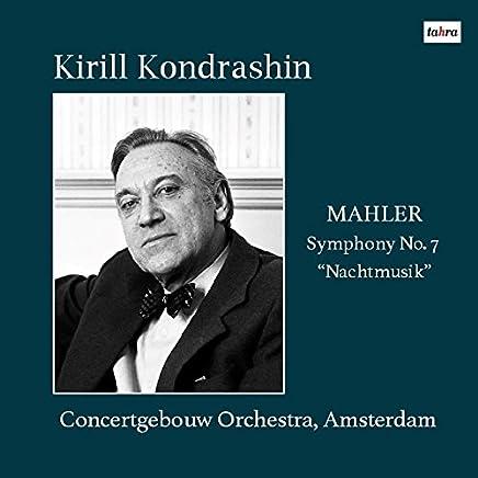 マーラー : 交響曲 第7番 「夜の歌」 (Mahler : Symphony No.7 ''Nachtmusik'' / Kirill Kondrashin | Concertgebouw Orchestra, Amsterdam) [CD] [Live Recording] [日本語帯・解説付]