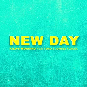 New Day (feat. I-Dro & Jumbee Flocka)